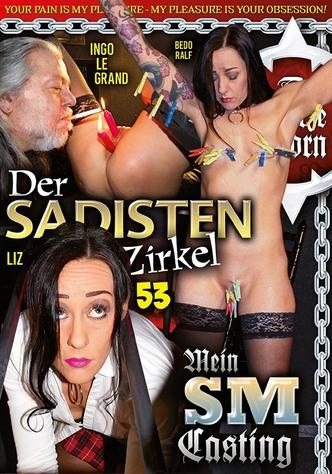 Der Sadisten Zirkel 53 - Mein SM-Casting