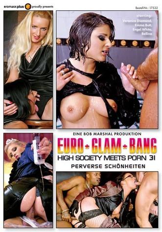 Euro Glam Bang - High Society Meets Porn 31