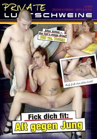 Private Lustschweine: Fick dich Fit: Alt gegen Jung