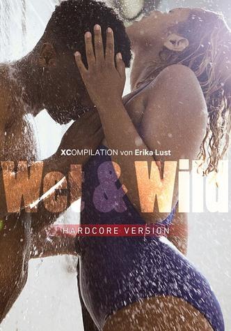 Wet & Wild