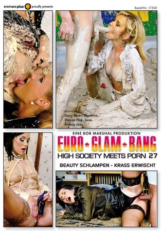 Euro Glam Bang - High Society Meets Porn 27