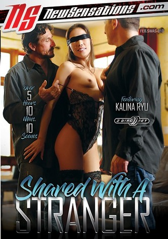 Shared With A Stranger - 2 Disc Set