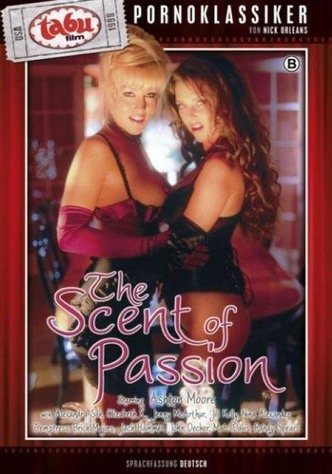 The Scent Of Passion