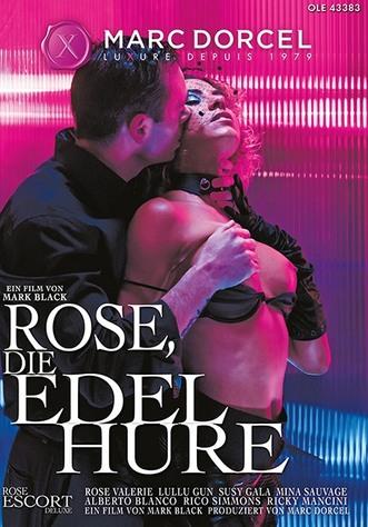 Rose, die Edelhure