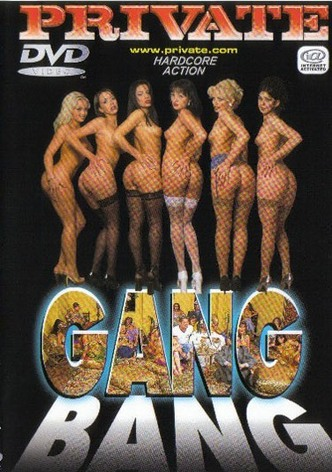 The Best by Private -  Gang Bang