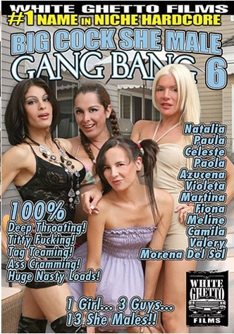 Big Cock She Male Gang Bang 6