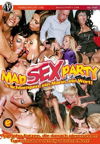 Mad Sex Party - 5 Schlampen, ein Mann, ein Wort!