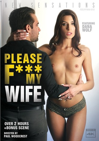 Please Fuck My Wife