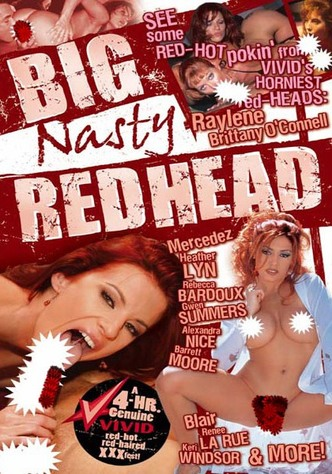 Big Nasty Red Head