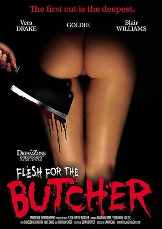 Flesh For The Butcher