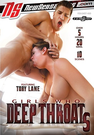Girls Who Deep Throat 5 - 2 Disc Set