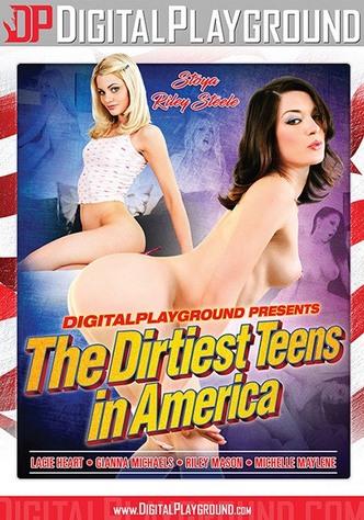 The Dirtiest Teens In America