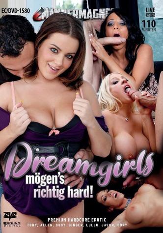 Dreamgirls mögen es richtig hart