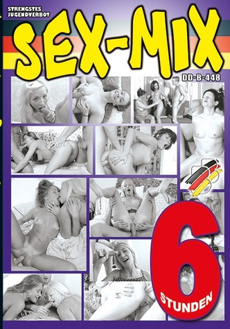 Sex-Mix - 6 Stunden