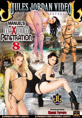 Manuel's Maximum Penetration 8