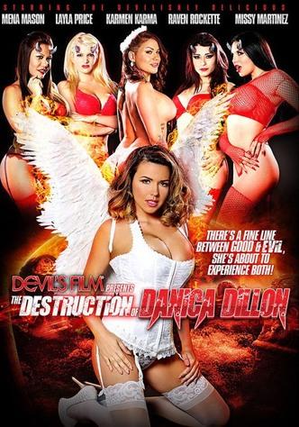 The Destruction Of Danica Dillion