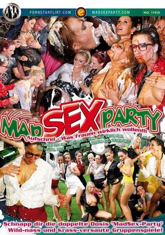 Mad Sex Party - Was Frauen wirklich wollen!!
