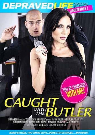 Caught With The Butler