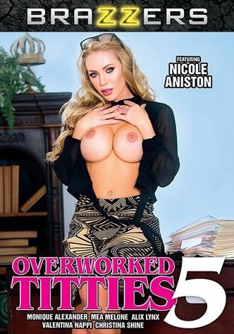 Overworked Titties 5