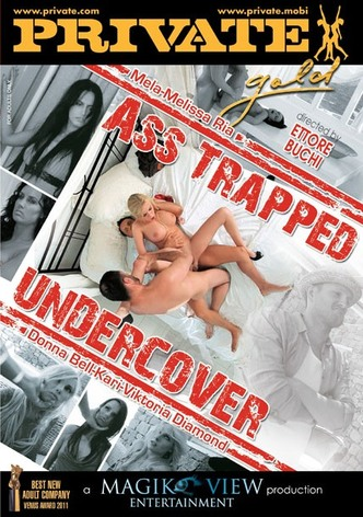 Gold - Ass Trapped Undercover
