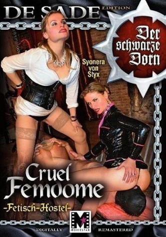 Cruel Femdome: Fetisch-Hostel