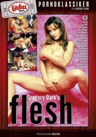 Gregory Dark's Flesh