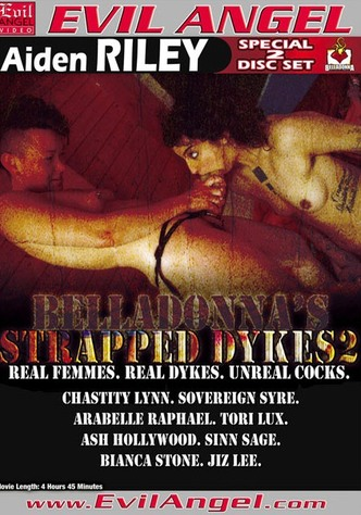 Belladonna's Strapped Dykes 2 - Special 2 Disc Set