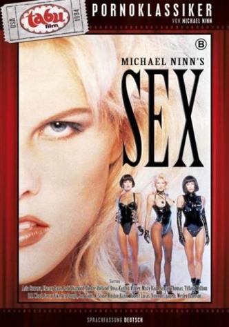 Michael Ninn's Sex