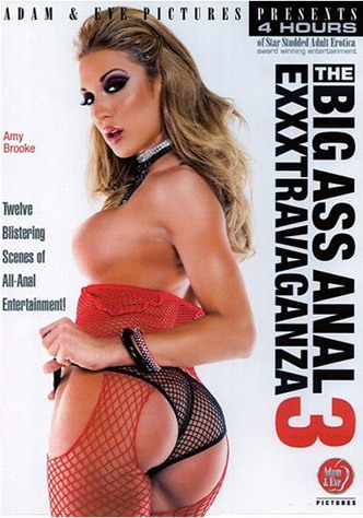 The Big Ass Anal Exxxstravaganza 3