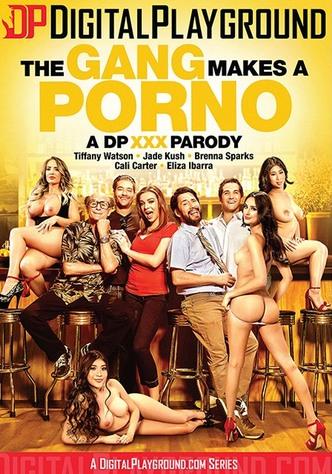 The Gang Makes A Porno: A DP XXX Parody