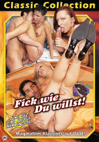 Fick wie du willst! - Classic Collection