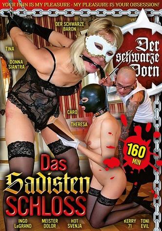 Der Schwarze Dorn - Das Sadistenschloss