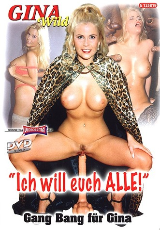 Gina Wild - Ich will euch ALLE