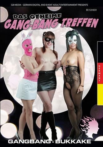 Das geheime Gang-Bang Treffen