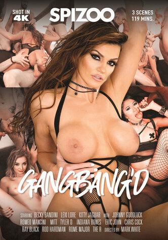 GangBang'd