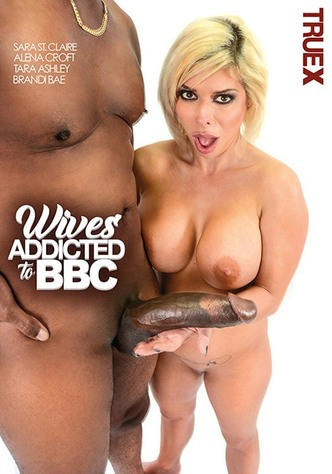 Wives Addicted To BBC