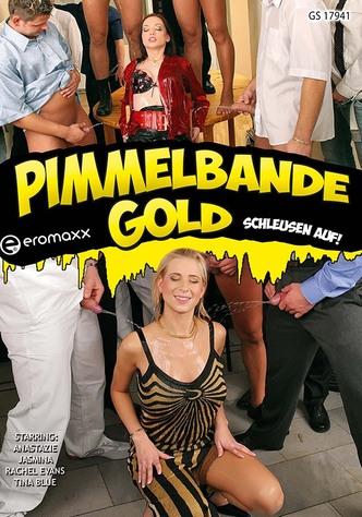 Pimmelbande Gold: Schleusen auf!