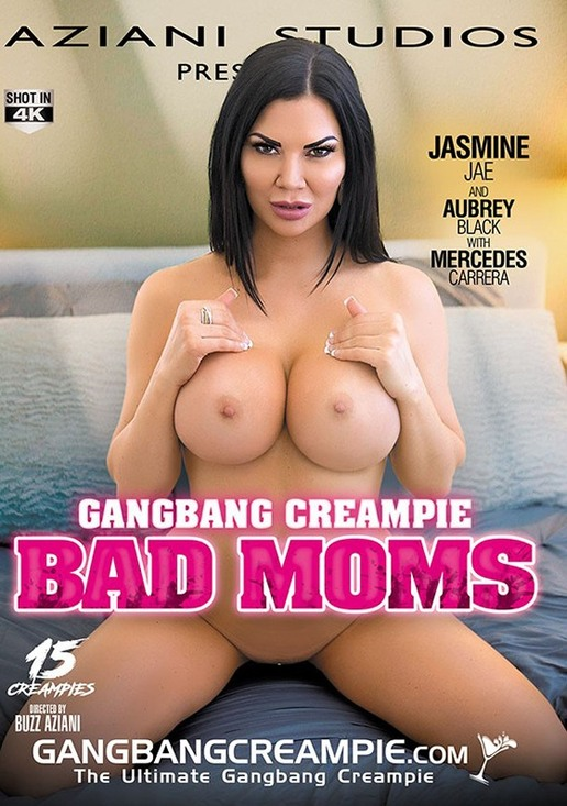 Gangbang Creampie: Bad Moms