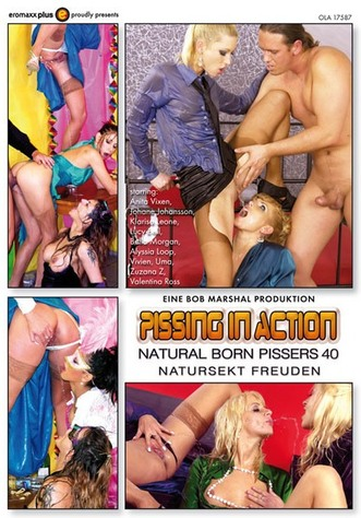 Pissing In Action - Natural Born Pissers 40
