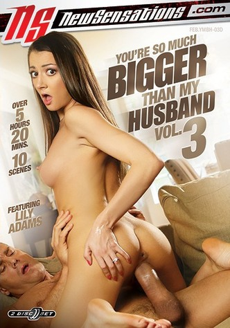 You're So Much Bigger Than My Husband 3 - 2 Disc Set