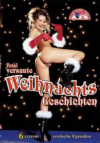 Total versaute Weihnachtsgeschichten
