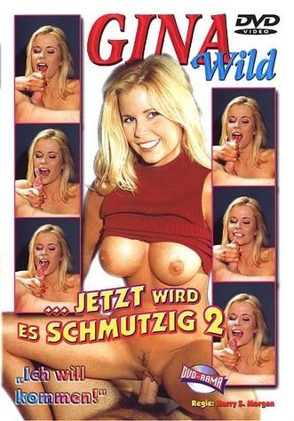 Gina Wild - Jetzt wird es schmutzig 2